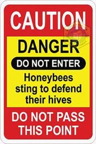 Beehive Caution Danger Sign- Plastic