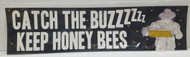Catch the Buzz Bumper Sticker, Black