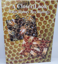 A Closer Look: Basic Honey Bee Biology Book by Clarence H. Collison