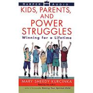Kids Parents And Power Struggles: Winning For A Lifetime By Kurcinka - EE677266