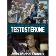 Testosterone Les Meilleurs Moments Special Jean-Michel Dufaux - EE690213