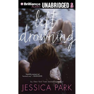 Left Drowning By Park Jessica Delisle Arielle Reader On Audiobook CD - EE690515