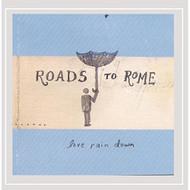 Love Rain Down By Roads To Rome On Audio CD Album 2016 - EE691291