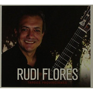 Tardes Provincianas By Rudi Flores On Audio CD Album 2014 - EE691364