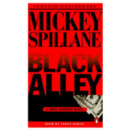 Black Alley: A Mike Hammer Novel By Spillane Mickey Keach Stacy - EE693202