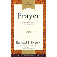 Prayer Selections: Finding The Heart's True Home By Foster Richard J - EE693226