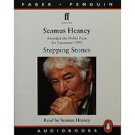 Stepping Stones Audio Faber By Seamus Heaney Seamus Heaney Narrator - EE693247
