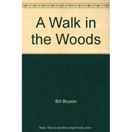 A Walk In The Woods By Bill Bryson On Audio Cassette - EE693323