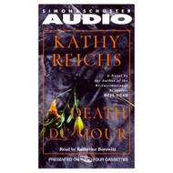 Death Du Jour: A Novel By Kathy Reichs Katherine Borowitz Reader On - EE694402