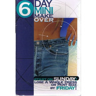 6 Day Mini Makeover Start On Sunday Lose A Whole Dress Or Pant Size By - EE694489