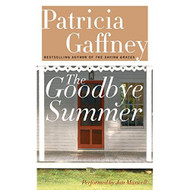 The Goodbye Summer: A Novel By Gaffney Patricia Maxwell Jan Reader On - EE694727