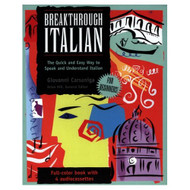 Breakthrough Italian: The Quick And Easy Way To Speak And Understand - EE694922