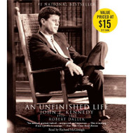 An Unfinished Life: John F Kennedy 1917-1963 By Dallek Robert - EE695231