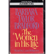 The Women In His Life By Barbara Taylor Bradford On Audio Cassette - EE695322