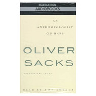 An Anthropologist On Mars: Paradoxical Tales By Oliver Sacks On Audio - EE695491