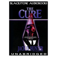 The Cure: Library Edition By Hunter Jack D Dufris William Narrator On - EE695555