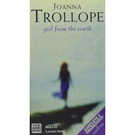 Girl From The South By Trollope Joanna King Lorelei Narrator On Audio - EE695587
