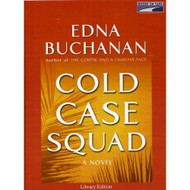 Cold Case Squad By Edna Buchanan On Audio Cassette - EE695800