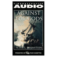 Against The Gods: The Remarkable Story Of Risk By Peter L Bernstein - EE696032