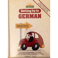 Getting By In German/book And 2-CASSETTES By Edith Baer On Audio - EE696098