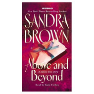 Above And Beyond By Brown Sandra Forbes Kate Reader On Audio Cassette - EE696104