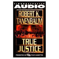True Justice By Tanenbaum Robert K Meloni Chris Reader On Audio - EE696617