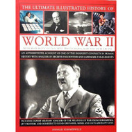 The Ultimate Illustrated History Of World War II By Donald Somerville - EE697350