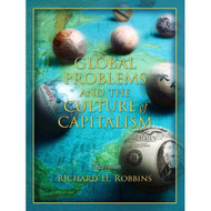 Global Problems And The Culture Of Capitalism 3rd Edition By Richard H - EE701866