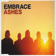Ashes 1 By Embrace On Audio CD Album 2005 - EE704302