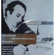 Groba: Intres Boleses Suite Barroca Concierto Arcaico En Re Anoranzas - EE707508