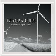 Till Sorrow Begins To Call By Trevor Alguire On Audio CD Album 2016 - EE708476