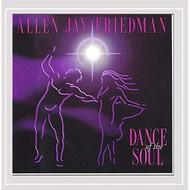 Dance Of The Soul By Allen Jay Friedman And Allen Jay Friedman - EE710053