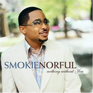 Nothing Without You By Smokie Norful On Audio CD Album 2004 - EE710076