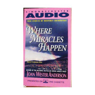 Where Miracles Happen: True Stories Of Heavenly Encounters Cassette By - EE711491
