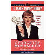 It Takes Money Honey A Get-Smart Guide To Total Financial Freedom By - EE711510