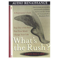What's The Rush? By James Ballard On Audio Cassette - EE711519