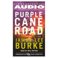 Purple Cane Road Dave Robicheaux Mysteries By James Lee Burke And Will - EE711525