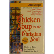 Chicken Soup For The Christian Soul On Audio Cassette - EE711531