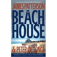 The Beach House By James Patterson And Peter De Jonge And Gil Bellows - EE711583
