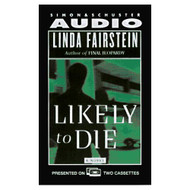 Likely To Die Cassette By Linda Fairstein On Audio Cassette - EE711634