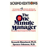 The One Minute Manager: The Quickest Way To Increase Your Own - EE711638
