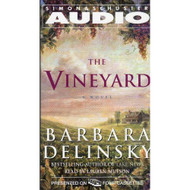 The Vineyard By Barbara Delinsky And Beth Fowler Narrator On Audio - EE711669