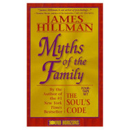 Myths Of The Family By James Hillman On Audio Cassette - EE711769