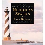 True Believer By Nicholas Sparks And David Aaron Baker Reader On Audio - EE711835