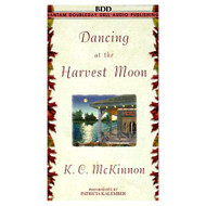 Dancing At The Harvest Moon By Kc Mckinnon And Patricia Kalember - EE712031