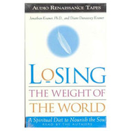 Losing The Weight Of The World By Jonathan Kramer And Diane Dunaway - EE712035