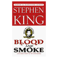 Blood And Smoke By Stephen King And Stephen King Reader On Audio - EE712042