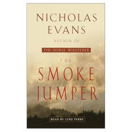 The Smoke Jumper By Nicholas Evans And Luke Perry Reader On Audio - EE712151
