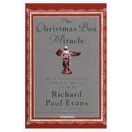 The Christmas Box Miracle My Spiritual Journey Of Destiny Healing And - EE712267