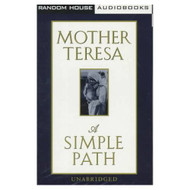 A Simple Path By Mother Teresa Mother Teresa On Audio Cassette - EE712266